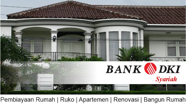 Syarat KPR di Bank DKI Syariah dengan Suku Bunga 10,5% 2019