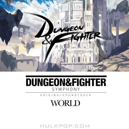 Various Artists – Dungeon & Fighter Symphony WORLD