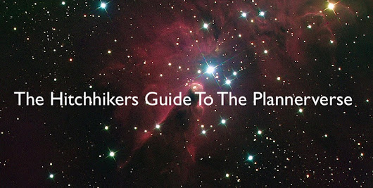 The Hitchhikers Guide to the Plannerverse - Episode 72