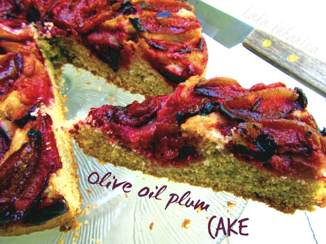 Olive oil plum cake by Laka kuharica: ripe plums add sweet flavor and make juicy topping to this moist olive oil cake