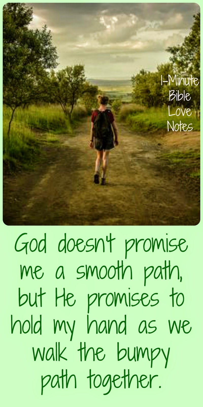Jeremiah 32:27, God walks the bumpy path with us