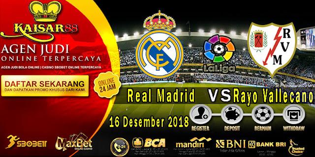 Prediksi Bola Terpercaya Liga Spanyol Real Madrid vs Rayo Vallecano 16 Desember 2018