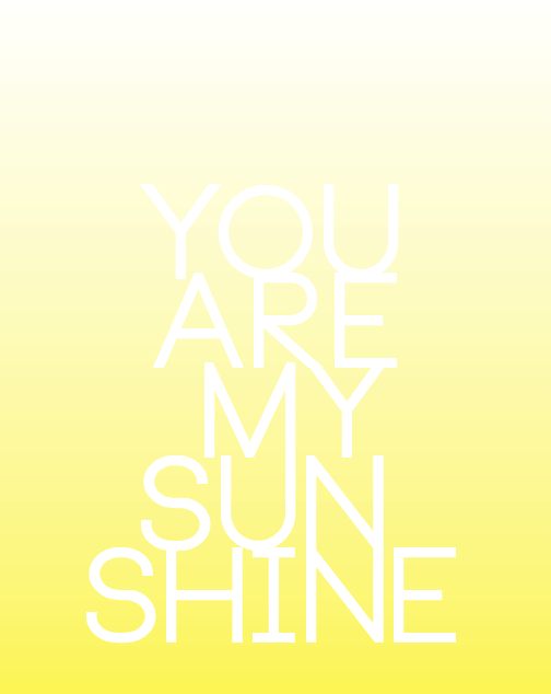 photo relating to You Are My Sunshine Free Printable named At any time Get pleasure from Style and design // Web site: Totally free Printable - Yourself Are My Solar