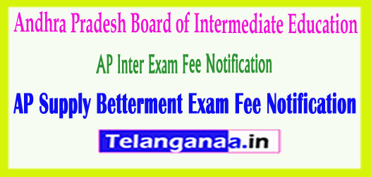 AP Inter Andhra Pradesh Inter Supply Betterment Exam Fee Notification 2018