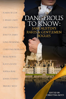 Book Cover: Dangerous to Know - Jane Austen's Rakes and Gentlemen Rogues Edited by Christina Boyd