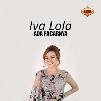 Iva Lola Ada Pacarnya