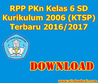 download RPP PKn Kelas 6 SD KTSP Terbaru 2016/2017