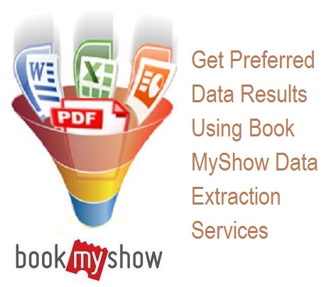 Get Preferred Data Results Using Book MyShow Data Extraction