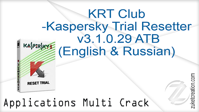 KRT Club – Kaspersky Trial Resetter v3.1.0.29 ATB (English & Russian)   |  35.4  MB