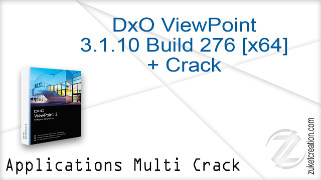 DxO ViewPoint 3.1.10 Build 276 [x64] + Crack    |  76.0 MB