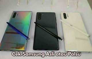 Penting : 4 Cara Cek HP Samsung Android Asli Atau Palsu Termudah
