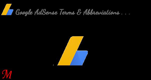 Common AdSense Terms & Abbreviations