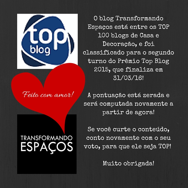 Transformando Espaços está no 2º turno do Prêmio Top Blog 2015 !