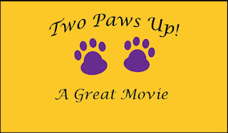 Two Paws Up--A Great Movie!