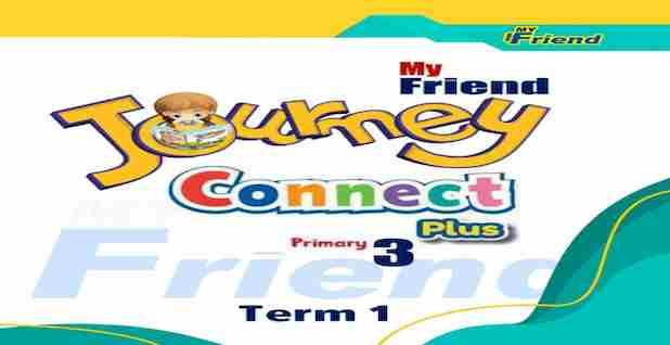 مذكرة Connect Plus للصف الثالث الابتدائي الترم الأول منهج جديد