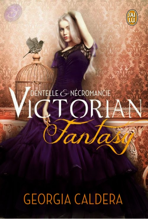 http://lacaverneauxlivresdelaety.blogspot.fr/2014/09/victorian-fantasy-tome-1-dentelle.html