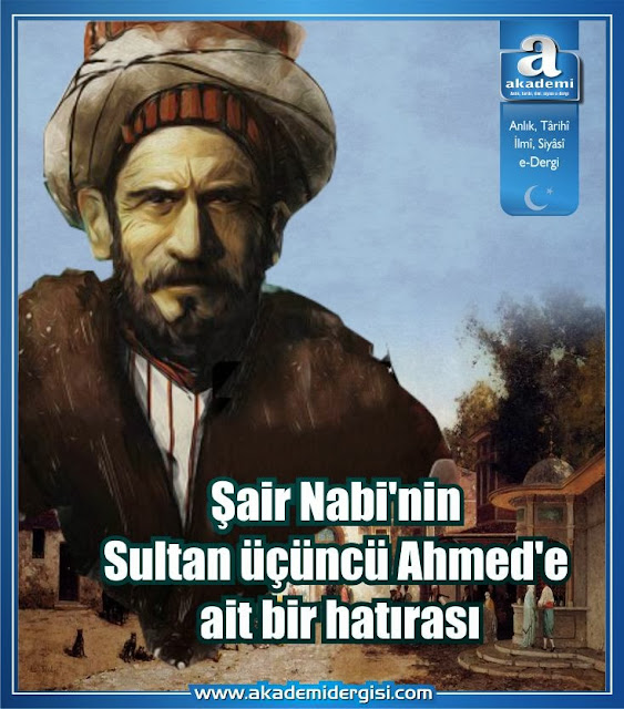 Şair Nabi'nin Sultan üçüncü Ahmed'e ait bir hatırası