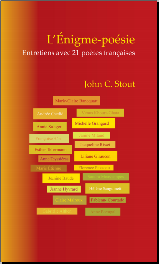 Livre : L'Enigme-Poesie, Entretiens Avec 21 Poetes Francaises - John C.Stout
