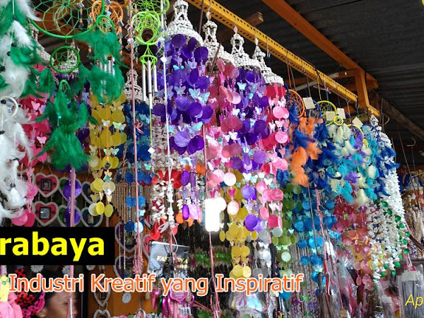 Surabaya: Kota Industri Kreatif yang Inspiratif