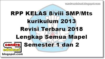 di blog edukasi yang sangat super sederhana ini RPP Kelas 8 SMP/Mts K13 Lengkap Revisi Terbaru 2018