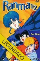 Ranma 1/2: Big Trouble in Nekonron China – Legendado