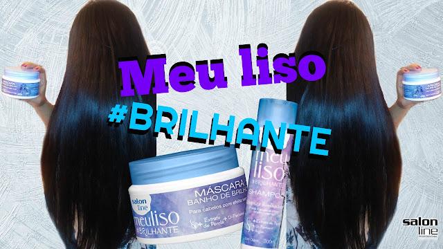 MEU LISO #BRILHANTE - BLOG LISO E SOLTO