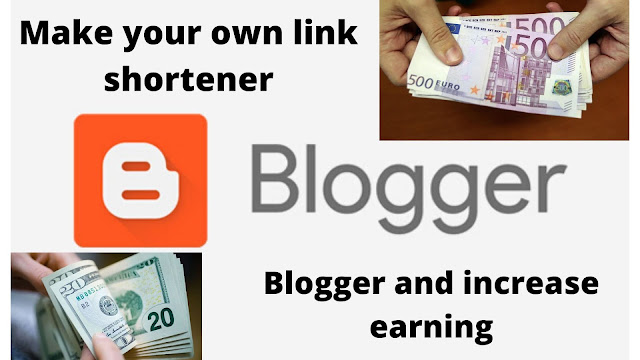 [Guide] - Make your own link shortener with Blogger and increase earning