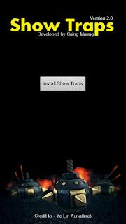 COC player ေတြအတြက္ X-mod မလုိပဲအျမဲတမ္း Trap ေတြ Bomb ေတြကုိျမင္ႏုိင္တဲ့ ShowTraps Version 2 Apk