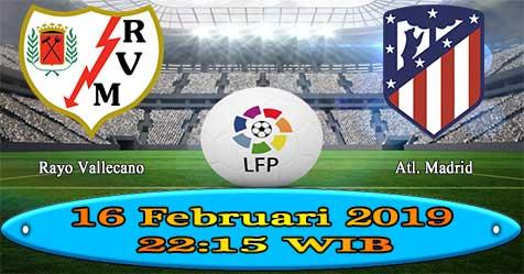 Prediksi Bola855 Rayo Vallecano vs Atl. Madrid 16 Februari 2019