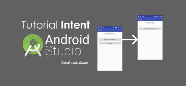 Tutorial Intent Android Studio Perintah Untuk Pindah Ke Activity Lain