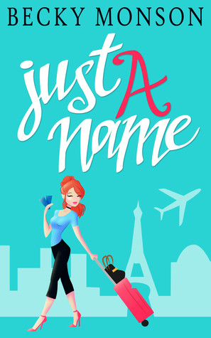 Just a Name by Becky Monson