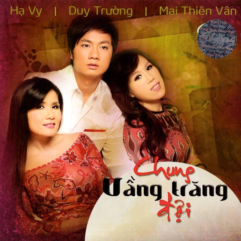 Thúy Nga CD509 - Chung Vầng Trăng Đợi (NRG) + bìa scan mới