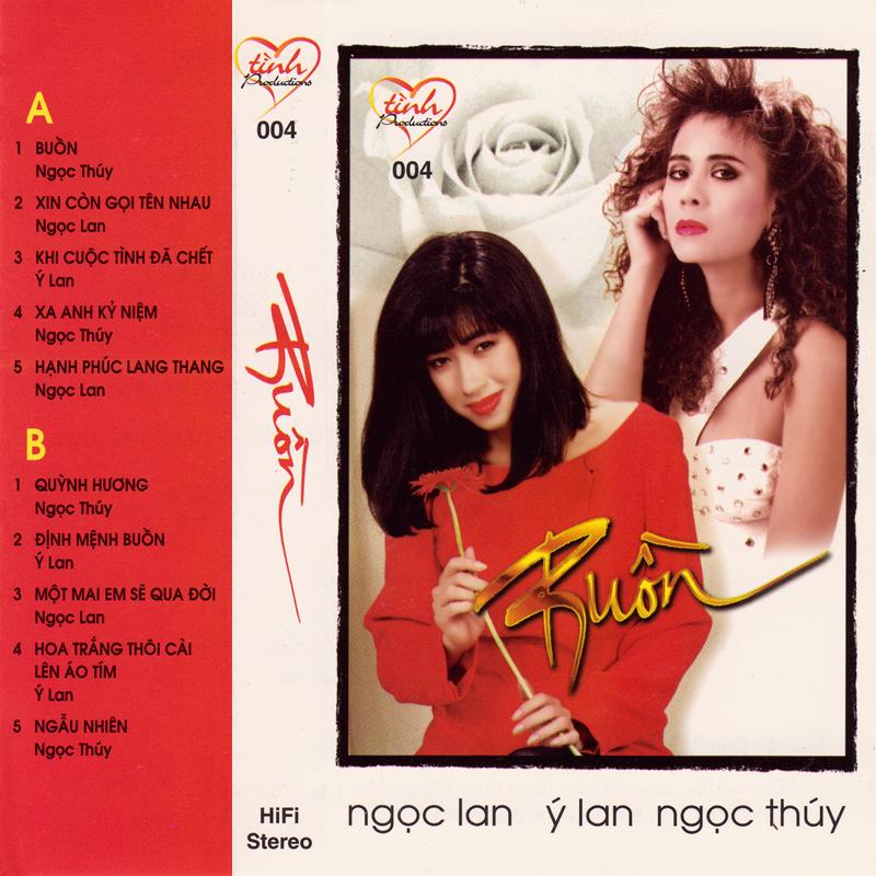Tape Tình 004 - Ngọc Lan, Ý Lan, Ngọc Thúy - Buồn (WAV)