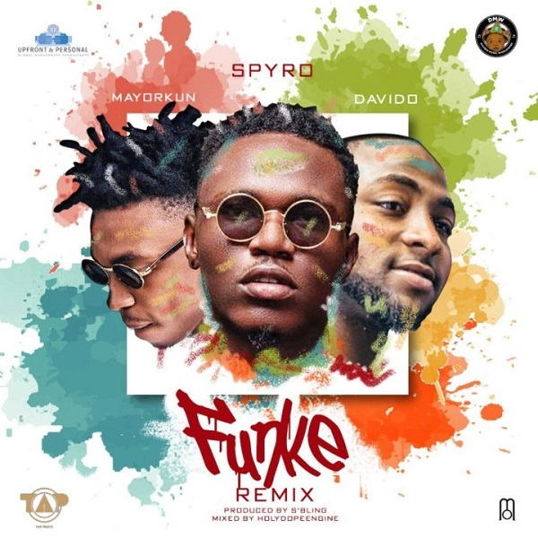 DOWNLOAD MUSIC: Spyro - Funke(Remix) Ft. Davido & Mayorkun