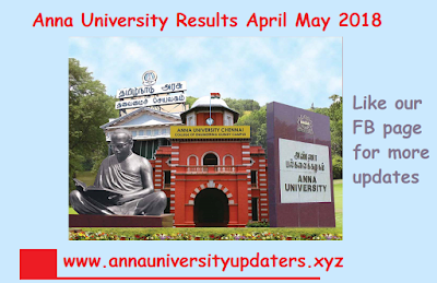 Anna University Results date 2018 April May - AU UG PG Results 2018 2nd 4th 6th and 8th Semester Result date (April/May)