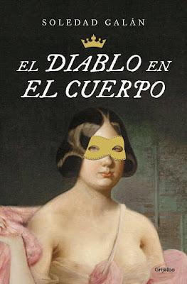 El diablo en el cuerpo - Soledad Galán (2015)