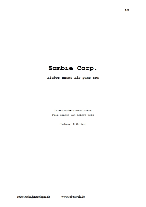 Spielfilm, Zombie, Horror, Unsterblichkeit, Exposé, Treatment, Autor, schwarz, Humor, Komödie, Satire