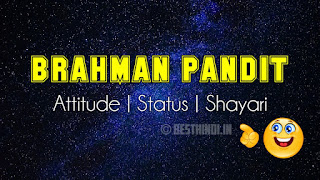 Brahman Pandit Attitude Status For Whasapp in Hindi