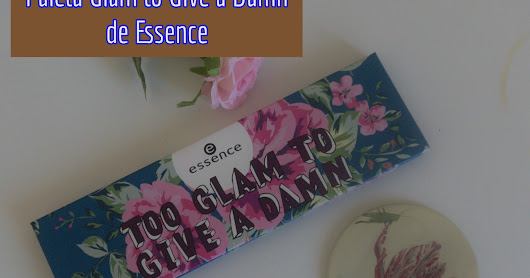 Paleta Too Glam to give a damn de Essence: Info, swatches y 3 looks con ella.
