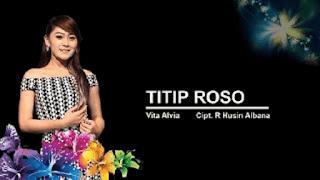 Lirik Lagu Titip Roso - Vita Alvia