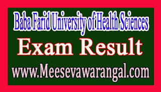 Baba Farid University of Health Sciences B.Sc (Nursing) IIIrd Year May/June 2016 Exam Results