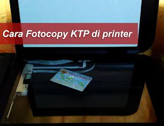 Tutorial Cara fotocopy KTP di printer