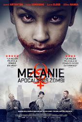 Melanie: Apocalipsis Zombie Poster