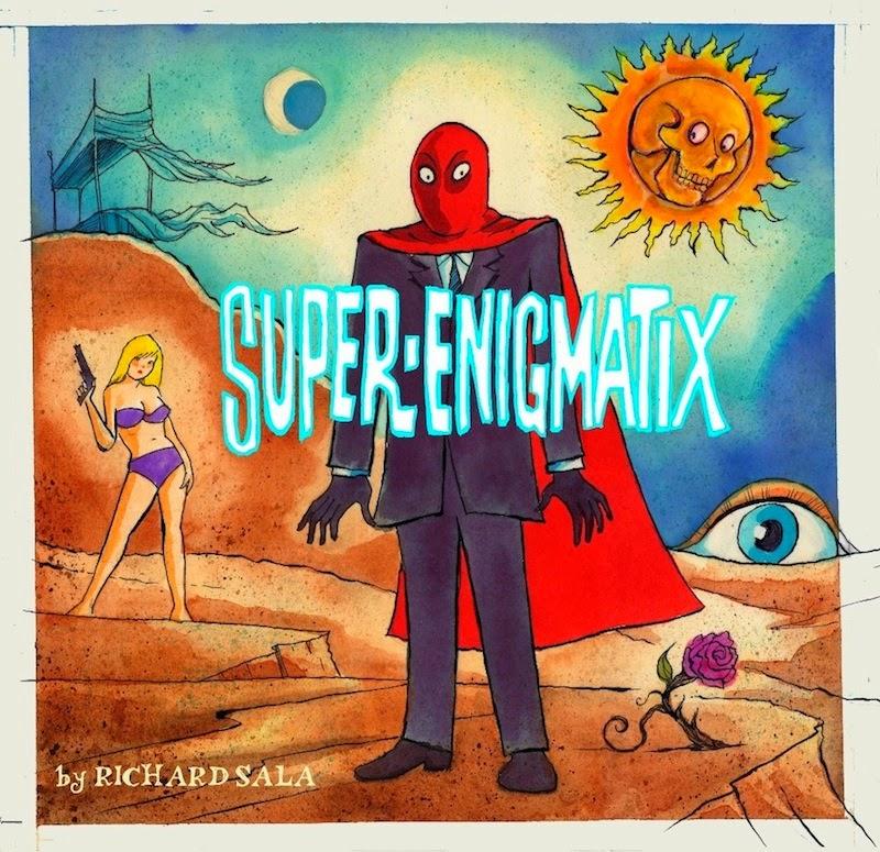 Super-Enigmatix by Richard Sala