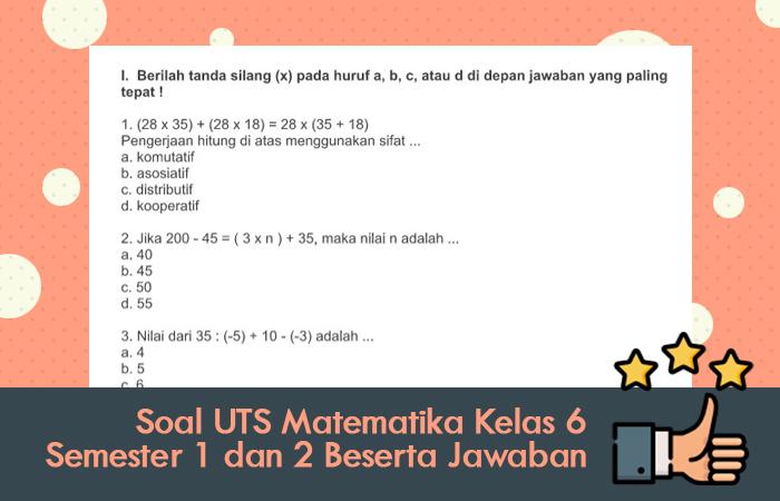 Soal UTS Matematika Kelas 6 Semester 1 dan 2 Beserta Jawaban