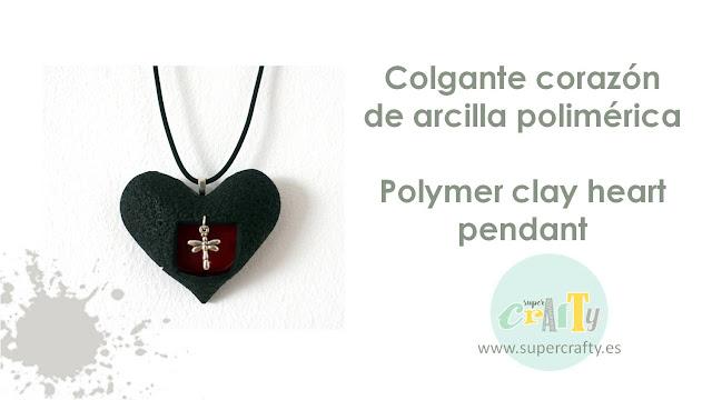 tutorial colgante corazón arcilla polimerica