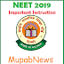 NEET 2019 Examination Latest Important Instruction to the students @ www.ntaneet.nic.in