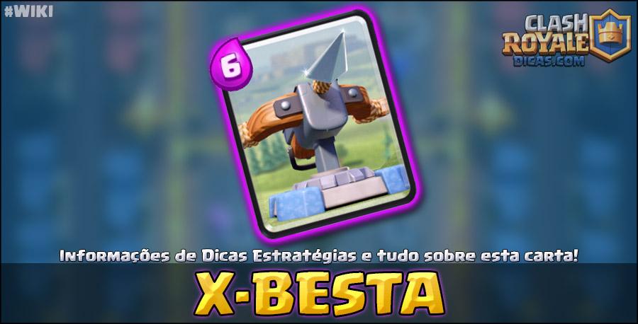 Carta da X-Besta em Clash Royale