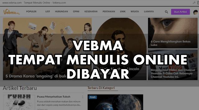 Cara Mendapatkan Uang dari Menulis Artikel di Vebma
