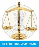 Delhi TIS Hazari Court Results